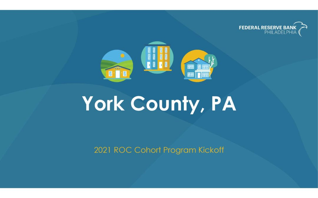 York County Joins the Federal Reserve Bank of Philadelphia's Racial Equity and Small Business Support Cohort Program